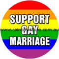 Support Gay Marriage Badge Button 2.25 inch Diameter Lesbian Gay Pride