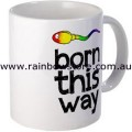 Born This Way Ceramic Mug Gay Lesbian Pride