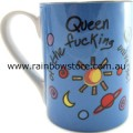 Queen Of The Fucking Universe Ceramic Mug Gay Lesbian Pride
