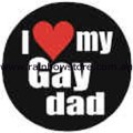 I Love My Gay Dad Badge Button 3cm 1.1 inch Diameter Gay Lesbian Pride